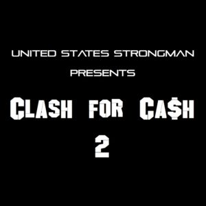 Cash For Clash 2: USS Strongman Competition